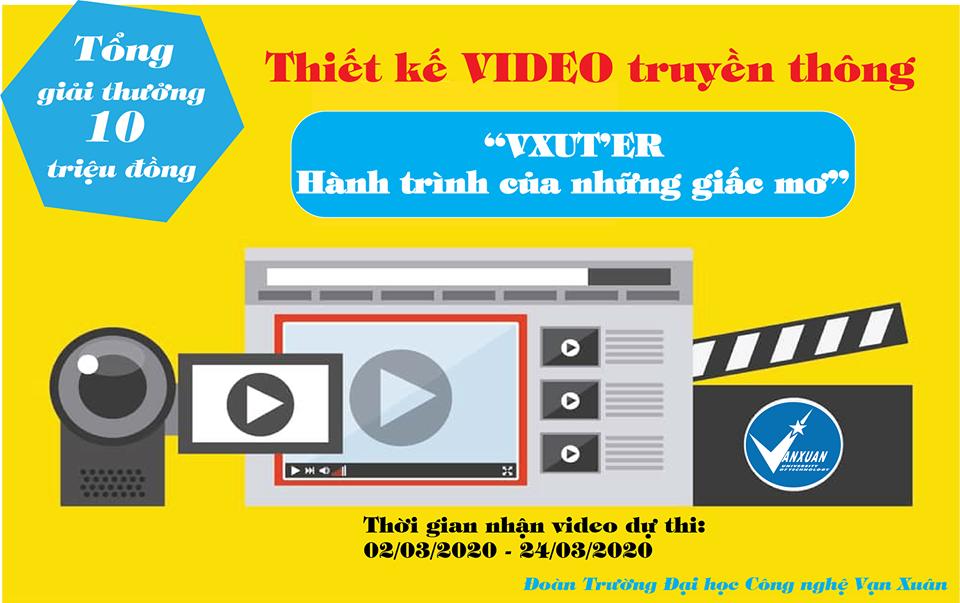 """Cuộc thi VIDEO truyền thông: """"VXUT'ER - Hành trình của những giấc mơ"""""""